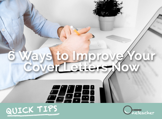 6 Ways to Improve Your Cover Letters Now - Quick Tips: 6 Ways to Improve Your Cover Letters Now