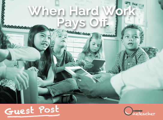 Guest Post: When Hard Work Pays Off