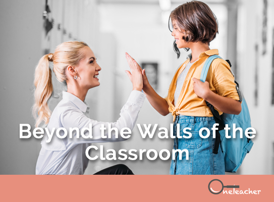 Beyond the Walls of the Classroom