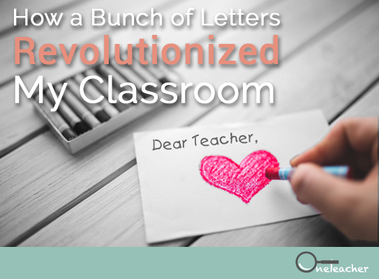 How a Bunch of Letters Revolutionized My Classroom