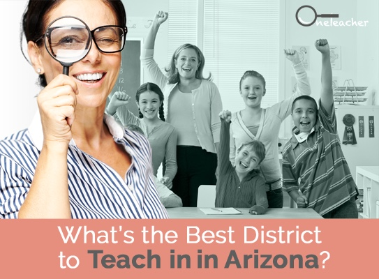 What is the Best District to Teach In In Arizona?