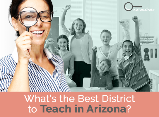 What's the Best District to Teach In Arizona?